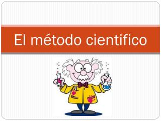 El  método cientifico