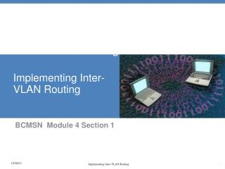 Module 5: Implementing Multilayer Switching – Part1