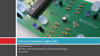 Infrared Sensitive Lights (ISL)