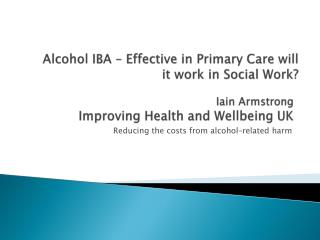 Iain Armstrong Improving Health and Wellbeing UK