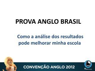 PROVA ANGLO BRASIL