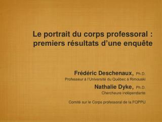Le portrait du corps professoral : premiers résultats d'une enquête