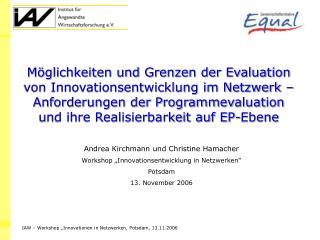 """Andrea Kirchmann und Christine Hamacher Workshop """"Innovationsentwicklung in Netzwerken"""" Potsdam"""
