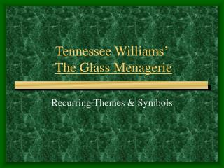 Tennessee Williams   The Glass Menagerie