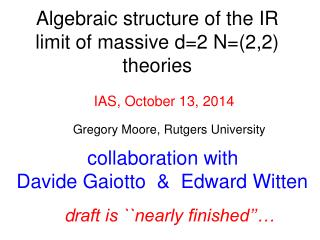 Algebraic structure of the IR limit of massive d=2 N=(2,2) theories