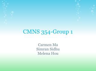 CMNS 354-Group 1