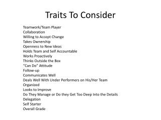 Traits To Consider