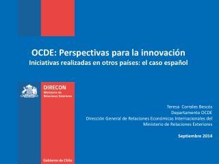 OCDE: Perspectivas para la innovación Iniciativas realizadas en otros países: el caso español