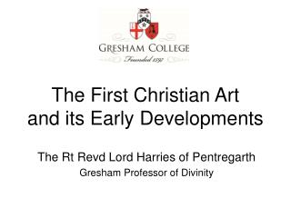 The First Christian Art and its Early Developments