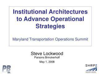 Steve Lockwood Parsons Brinckerhoff May 1, 2008