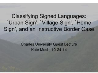 Charles University Guest Lecture Kate Mesh, 10-24-14