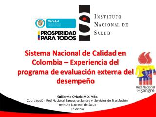 Guillermo  Orjuela  MD.  MSc.