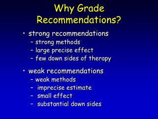 Why Grade Recommendations?