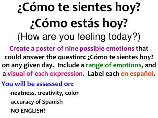 �C�mo te sientes hoy? �C�mo est�s hoy? (How are you feeling today?)