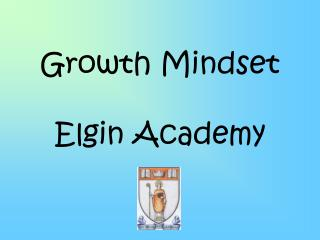 Growth Mindset Elgin Academy