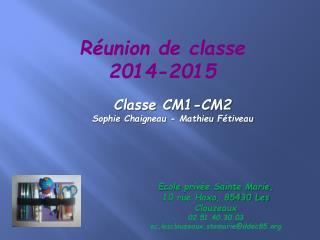 Réunion de  classe 2014-2015