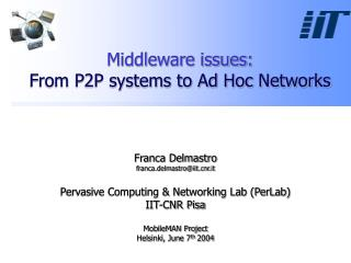 Middleware issues: From P2P systems to Ad Hoc Networks