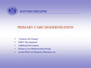 PRIMARY CARE MODERNISATION
