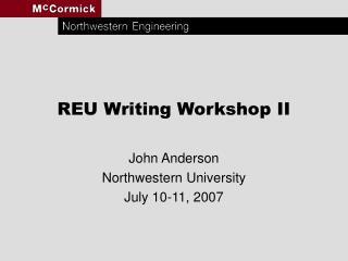 REU Writing Workshop II
