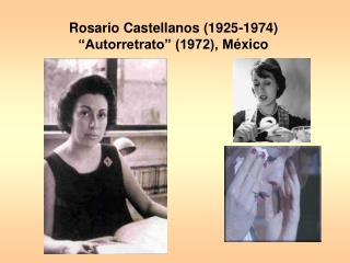 "Rosario Castellanos (1925-1974)  ""Autorretrato"" (1972), M é xico"