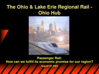 The Ohio & Lake Erie Regional Rail - Ohio Hub