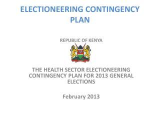 ELECTIONEERING CONTINGENCY PLAN