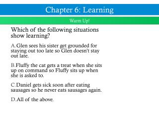 Which of the following situations show learning?