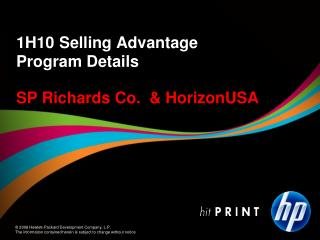 1H10 Selling Advantage  Program Details SP Richards Co.  & HorizonUSA