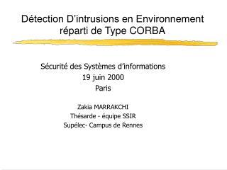 Détection D'intrusions en Environnement réparti de Type CORBA