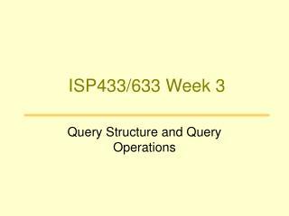 ISP433/633 Week 3