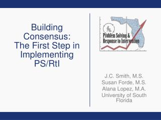 Building Consensus: The First Step in Implementing PS/RtI