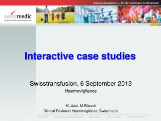 Interactive  case studies
