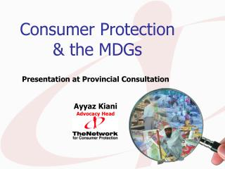 Consumer Protection  & the MDGs