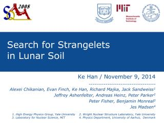 Search for Strangelets  in Lunar Soil
