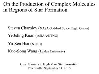 On the Production of Complex Molecules