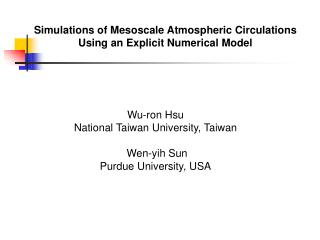 Wu-ron Hsu National Taiwan University, Taiwan  Wen-yih Sun Purdue University, USA