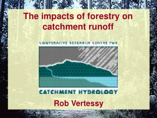 The impacts of forestry on catchment runoff