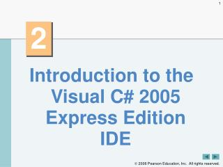 Introduction to the Visual C# 2005 Express Edition IDE