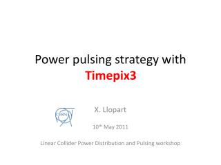 Power pulsing strategy with Timepix2