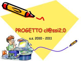 PROGETTO cl@ssi2.0