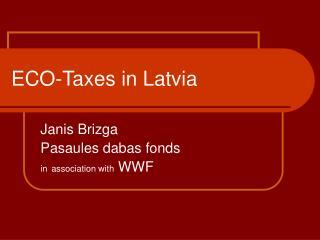 ECO-Taxes in Latvia