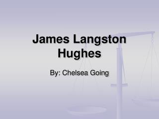 James Langston Hughes