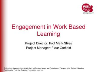 Engagement in Work Based Learning