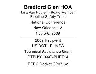 Bradford Glen HOA Lisa Van Houten - Board Member