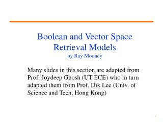 Boolean and Vector Space  Retrieval Models by Ray Mooney