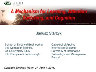 A Mechanism for Learning, Attention Switching, and Cognition