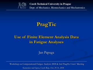 PragTic Use of Finite Element Analysis Data  in Fatigue Analyses