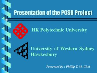 Presentation of the POSH Project