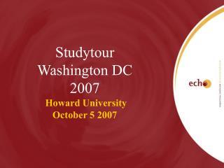Studytour Washington DC 2007 Howard University October 5 2007