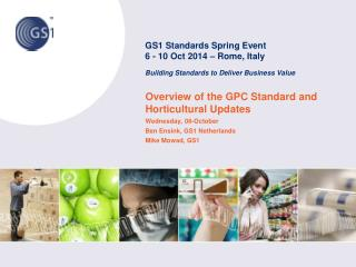 Overview of the GPC Standard and Horticultural  Updates Wednesday,  08-October